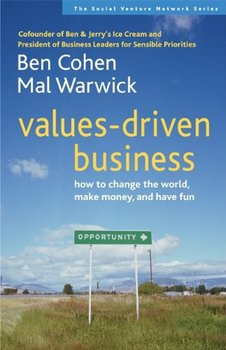 Books by Mal Warwick: Values-Driven Business