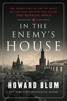 In the Enemy's House is about the unmasking of the Soviet atomic spies.