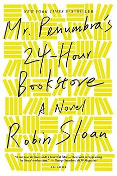 Mr. Penumbra's Bookstore reviewed