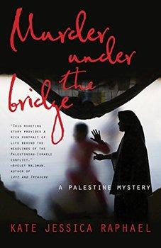 Israeli corruption lies at the heart of Murder Under the Bridge.