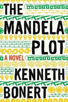 Reviewing The Mandela Plot by Kenneth Bonert