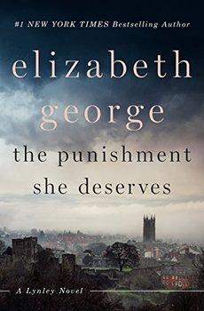 The Punishment She Deserves is the new Inspector Lynley novel.
