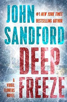 Deep Freeze is the latest Virgil Flowers novel.