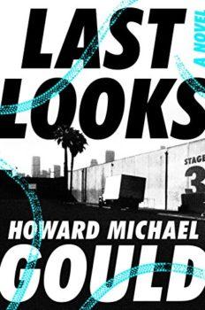 Last Looks is a satirical Hollywood detective novel.