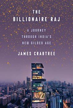 The Billionaire Raj highlights India's new Gilded Age.