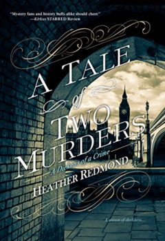 A Tale of Two Murders is a mystery starring Charles Dickens.