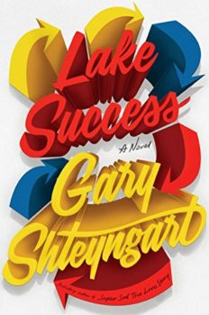 Lake Success is Gary Shteyngart's latest novel.