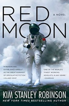 Red Moon is Kim Stanley Robinson's new novel.