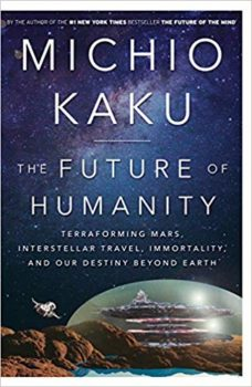 The Future of Humanity is one of 20 good nonfiction books about the future.
