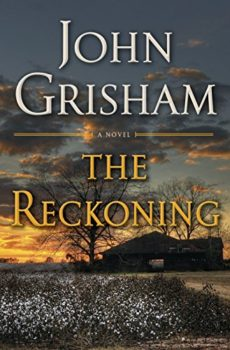 The Reckoning is John Grisham's excellent WWII novel.