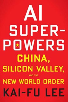 AI Superpowers is the best book about artificial intelligence I've read.