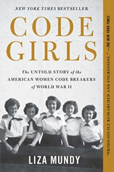 This book is the story of the Code Girls who helped win World War II.