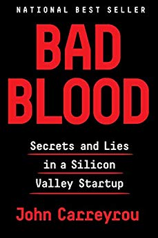Bad Blood is a cautionary tale about corporate power in Silicon Valley.