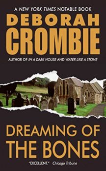 Dreaming of the Bones is an award-winning British detective novel.