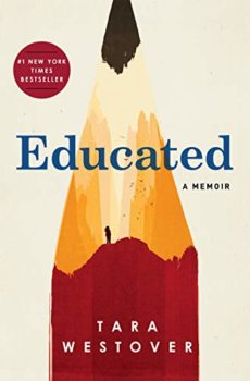 """Educated"" by Tara Westover is about growing up among survivalists."