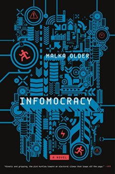 Infomocracy speculates about the future of democracy.