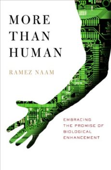 More Than Human is about how to make humans smarter, stronger, and healthier.