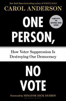 One Person No Vote is about Voter suppression gerrymandering and voter id laws.