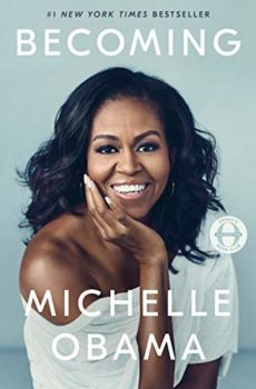 Becoming is the Michelle Obama memoir.