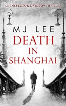 1920s Shanghai is the setting for Death in Shanghai.