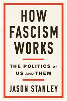 "How Fascism Works is about the ""politics of us and them."""