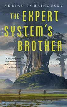 The Expert System's Brother is a clever science fiction story.