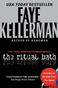 The Ritual Bath is the first novel in the Faye Kellerman series.
