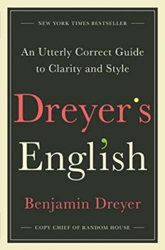Dreyer's English advises how to write clear English.