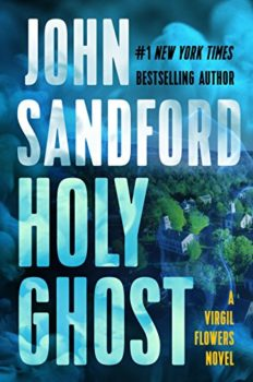 Holy Ghost is the latest Virgil Flowers novel.