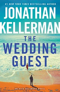 The Wedding Guest is the latest Alex Delaware mystery.