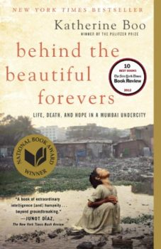 Behind the Beautiful Forevers is one of the best books about India.