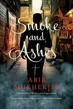 Smoke and Ashes is set in colonial Calcutta.