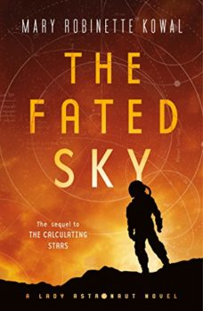 The Fated Sky is about the first manned mission to Mars.