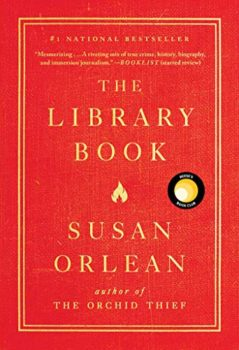 The Library Book is about an arson fire, the expanded role of libraries, and eccentric librarians.