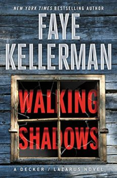 Walking Shadows is the 25th Peter Decker and Rina Lazarus novel.