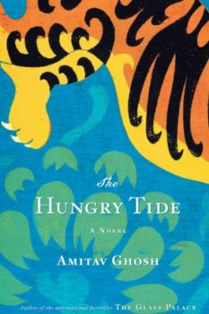 The Hungry Tide is an Indian historical novel.