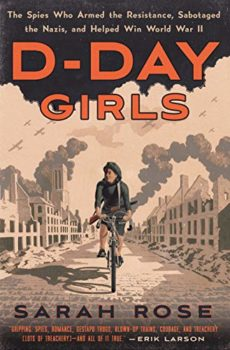 D-Day Girls is about the women in the world's first special forces.