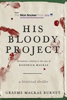 His Bloody Project is one of the best mysteries and thrillers set in Scotland.