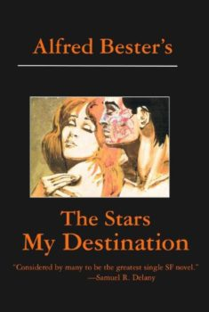 The Stars My Destination is 50s classic science fiction.