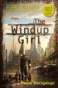 The Windup Girl is one of the all-time best science fiction novels.