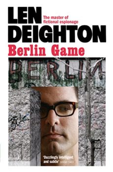 Berlin Game is a classic novel of Cold War espionage.
