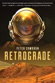 Retrograde portrays what life on Mars would really be like.