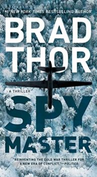 In Spymaster, Brad Thord betrays his anti-Russian perspective.