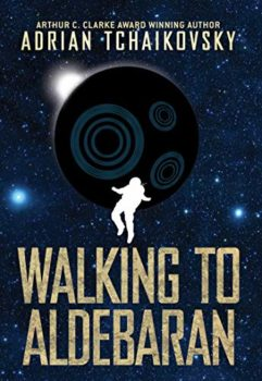 Walking to Aldebaran reads like a fever dream.