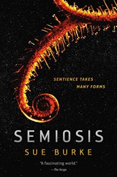 Semiosis is a unique first contact story.