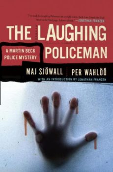 The Laughing Policeman is the fourth of the Martin Beck novels.