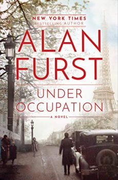 In Under Occupation, Alan Furst writes on the French Resistance.