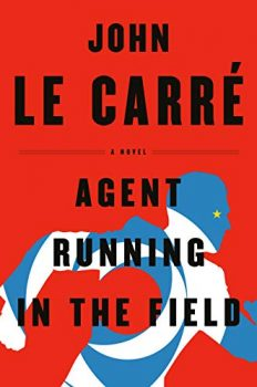 In Agent Running in the Field, it becomes clear that John le Carré doesn't like Donald Trump.