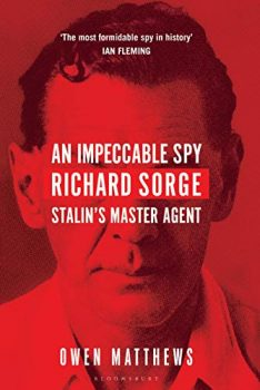 An Impeccable Spy is a biography of the greatest spy of the twentieth century.