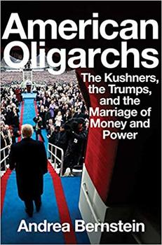 American Oligarchs reveals the Trumps and Kushners backstory.